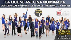 LQSA Nominada en MiM Series 2016
