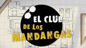 Club Mandangas LQSA 1x01