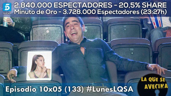 LQSA 10x05 - Audiencias con Minuto de Oro